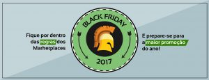 Prepare-se para as Regras do Black Friday para MarketPlace 2017
