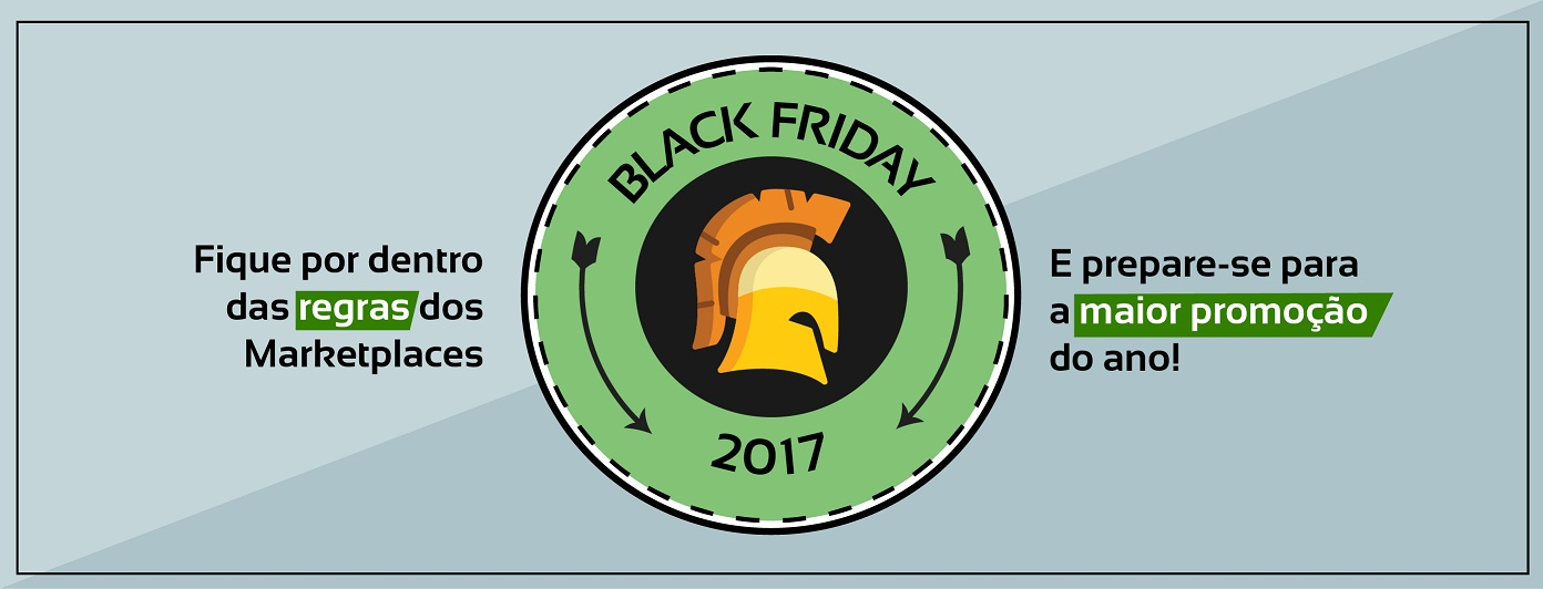 Prepare-se para as Regras do Black Friday para MarketPlace 2017