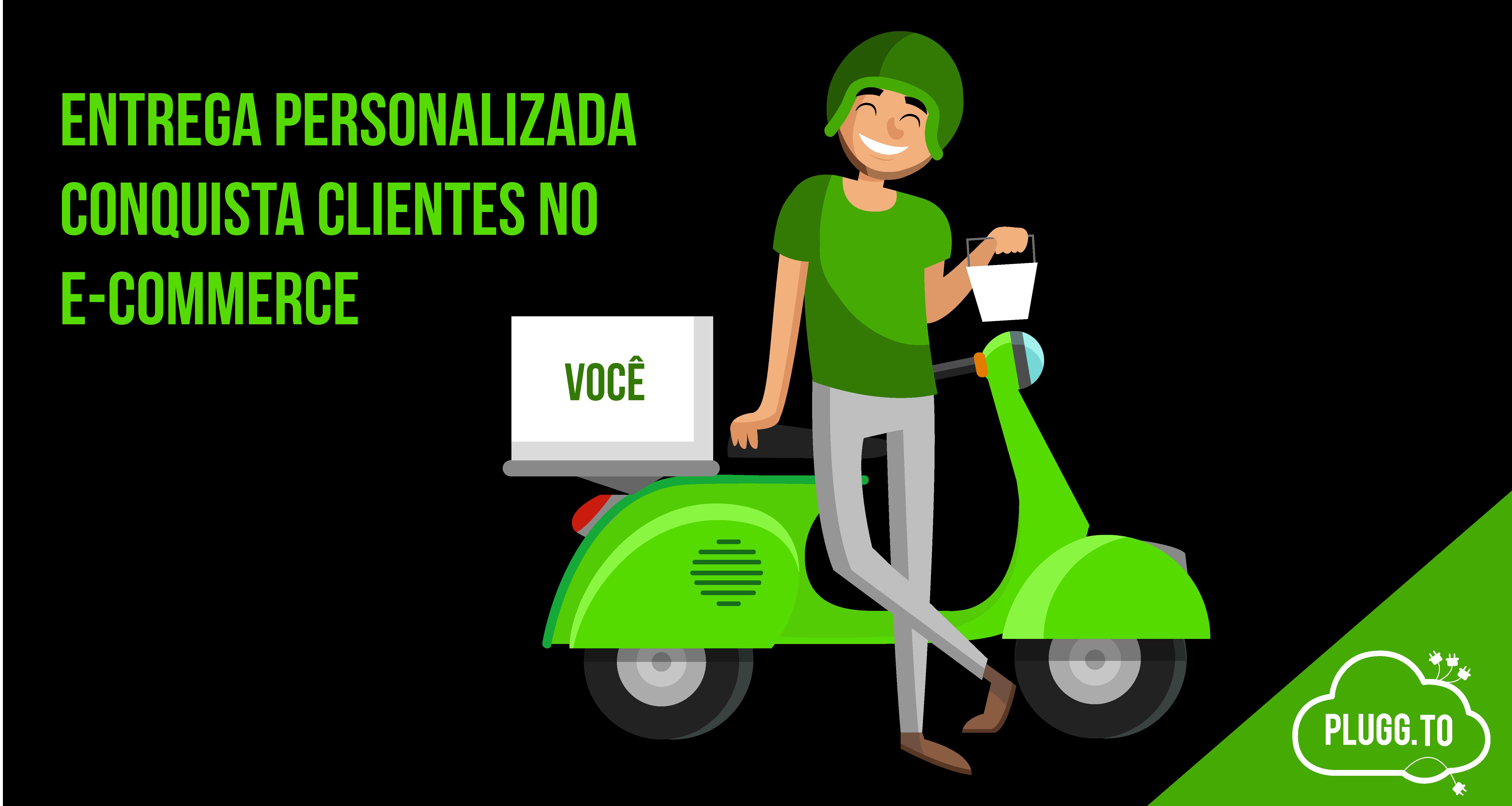 Entrega Personalizada conquista clientes no e-commerce