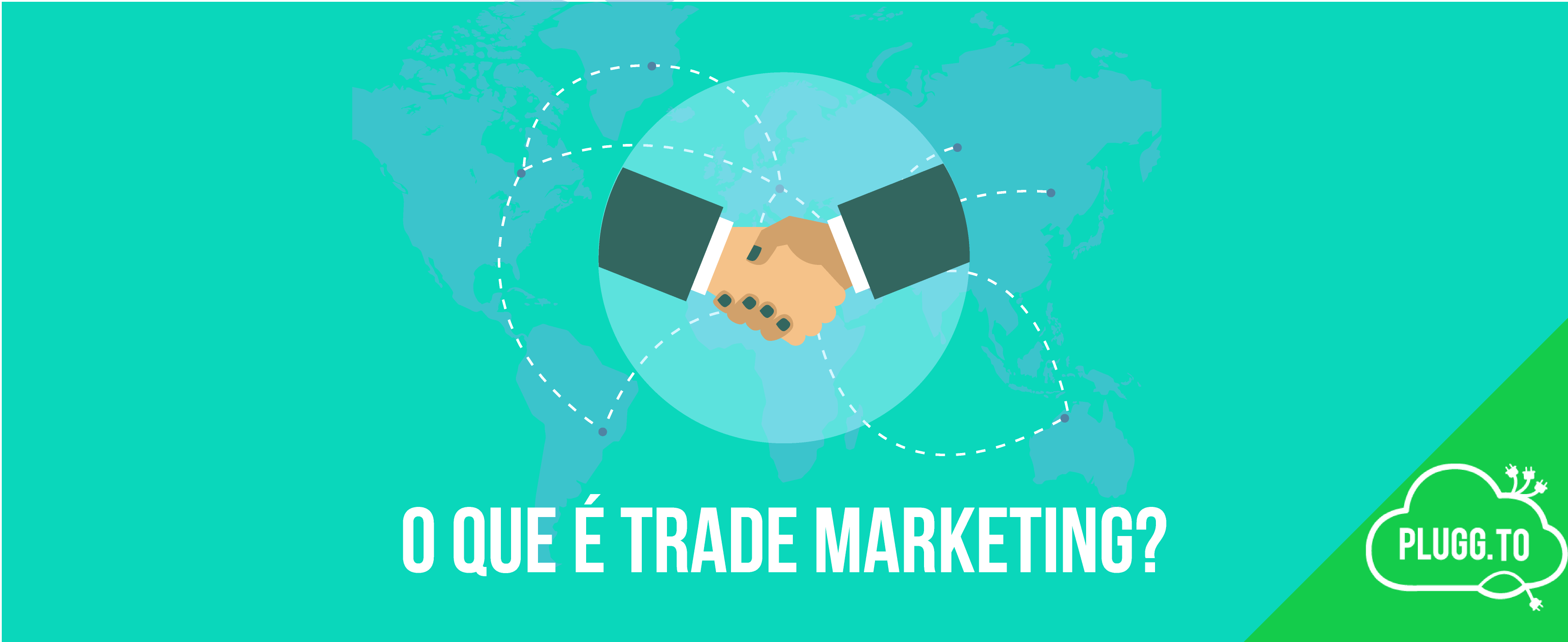 O que é Trade Marketing?
