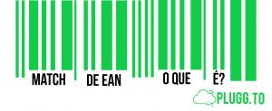 Match de EAN para Marketplace – O Que é?