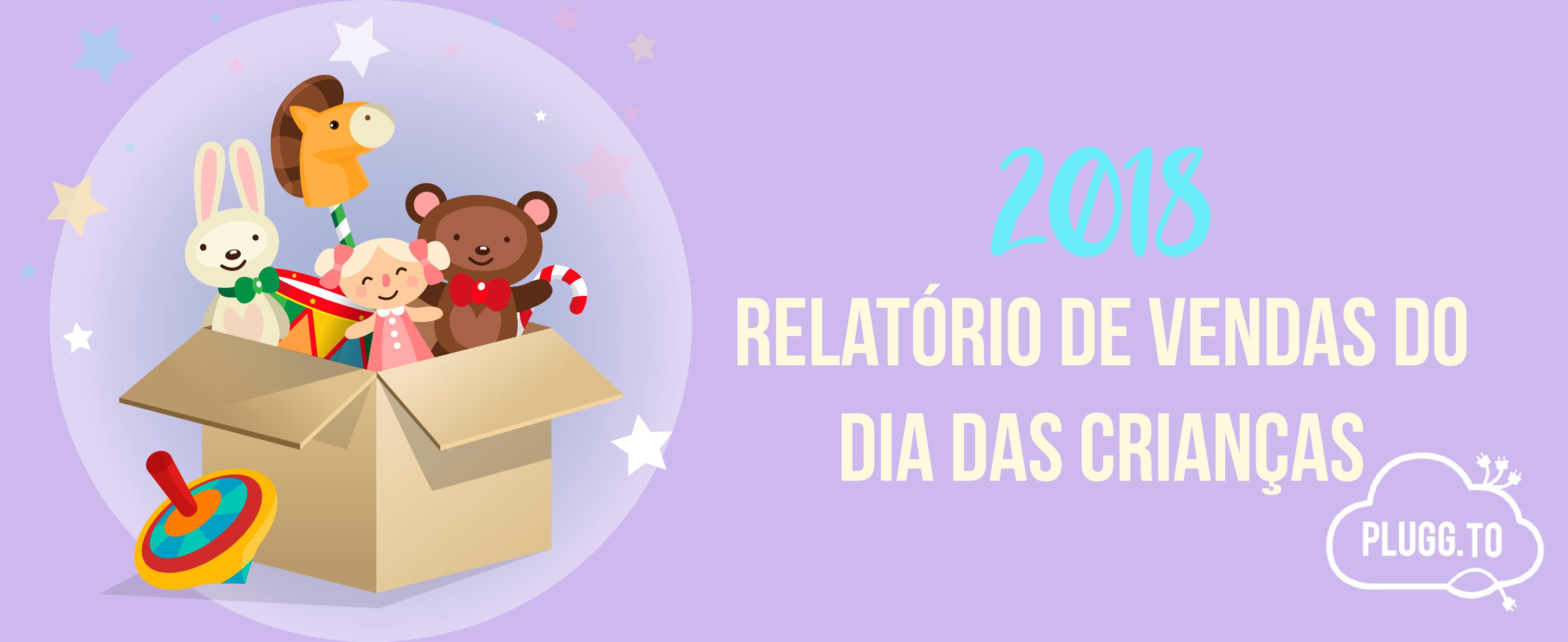 Relatório de vendas do Dia das Crianças