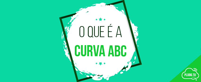 O que é Curva ABC e como usá-la no seu negócio