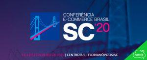 Começa Hoje a Conferência E-Commerce SC 2020