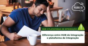 Diferença entre Hub de integração e plataforma de integração