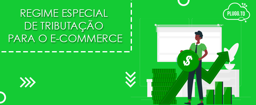 Read more about the article Regime especial de tributação para o e-commerce
