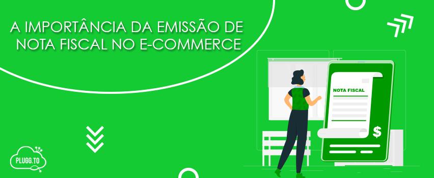 Read more about the article A importância da emissão de Nota Fiscal no e-commerce
