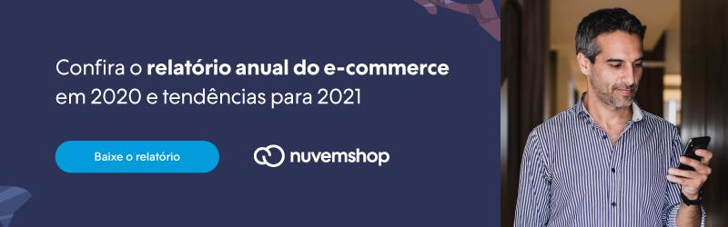 NuvemCommerce: relatório anual do comércio eletrônico em 2020