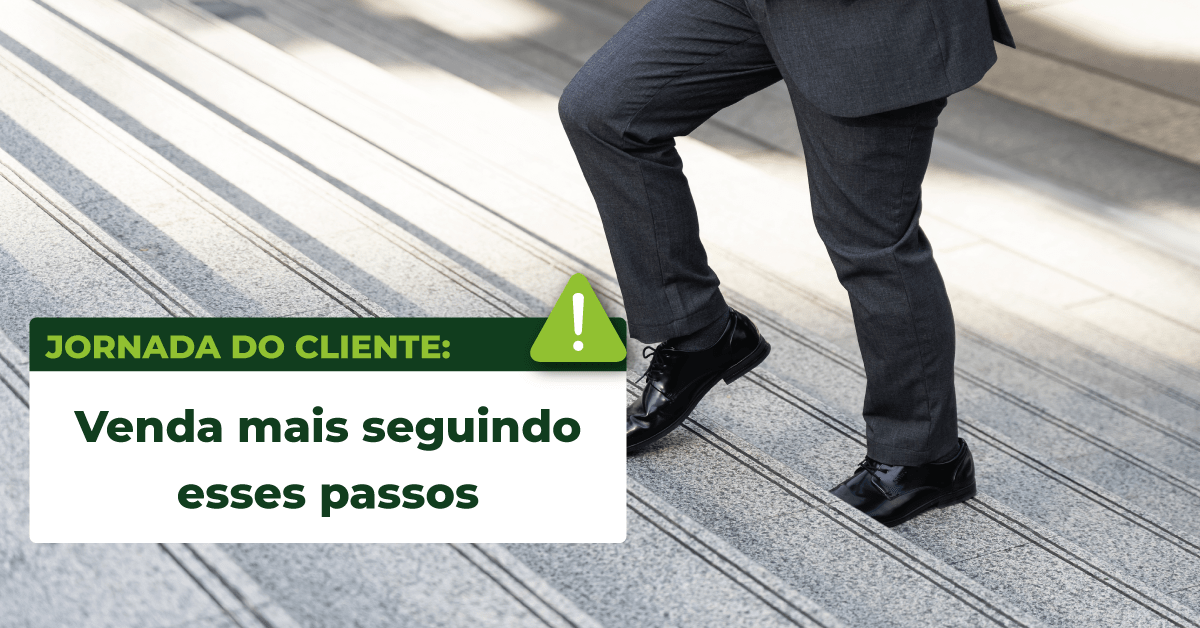 Read more about the article Jornada do cliente: venda mais seguindo esses passos