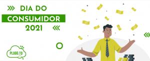 Read more about the article Dia do consumidor 2021: Prepare-se para vender mais