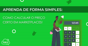 Como calcular o preço certo em marketplaces