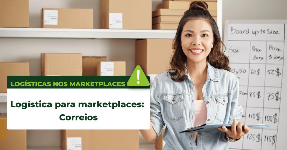 Read more about the article Logística para marketplaces: Correios
