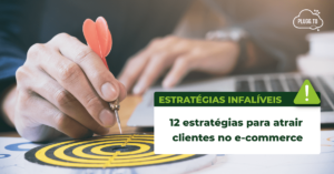 imagem-12-estrategias-para-atrair-clientes-no-ecommerce