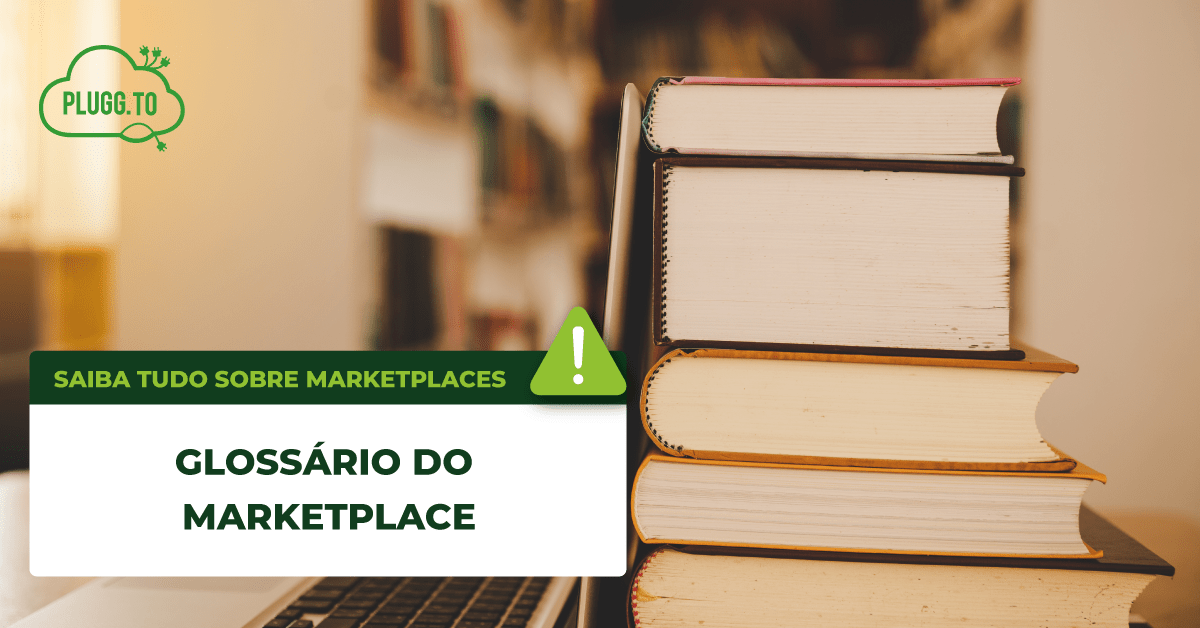 You are currently viewing Glossário do Marketplace